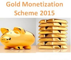 Gold Monetization Scheme 2015